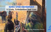9.TRIALS, TRIBULATIONS AND LISTS – EZRA AND NEHEMIAH | Pastor Kurt Piesslinger, M.A.
