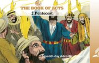 2.PENTECOST – THE BOOK OF ACTS | Pastor Kurt Piesslinger, M.A.