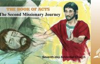 9.THE SECOND MISSIONARY JOURNEY – THE BOOK OF ACTS | Pastor Kurt Piesslinger, M.A.