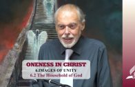 6.2 The Household of God – IMAGES OF UNITY | Pastor Kurt Piesslinger, M.A.