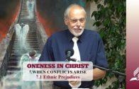 7.1 Ethnic Prejudices – WHEN CONFLICTS ARISE   Pastor Kurt Piesslinger, M.A.