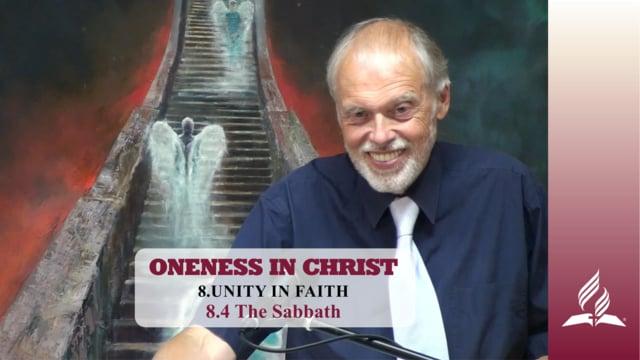 8.4 The Sabbath – UNITY IN FAITH | Pastor Kurt Piesslinger, M.A.