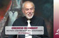 10.6 Summary – UNITY AND BROKEN RELATIONSHIPS | Pastor Kurt Piesslinger, M.A.