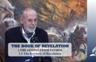 1.5 The Keynote of Revelation – THE GOSPEL FROM PATMOS | Pastor Kurt Piesslinger, M.A.