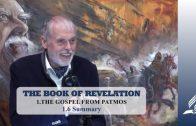 1.6 Summary – THE GOSPEL FROM PATMOS   Pastor Kurt Piesslinger, M.A.