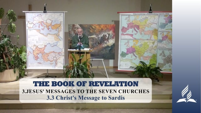 3.3 Christ's Message to Sardis – JESUS' MESSAGES TO THE SEVEN CHURCHES | Pastor Kurt Piesslinger, M.A.