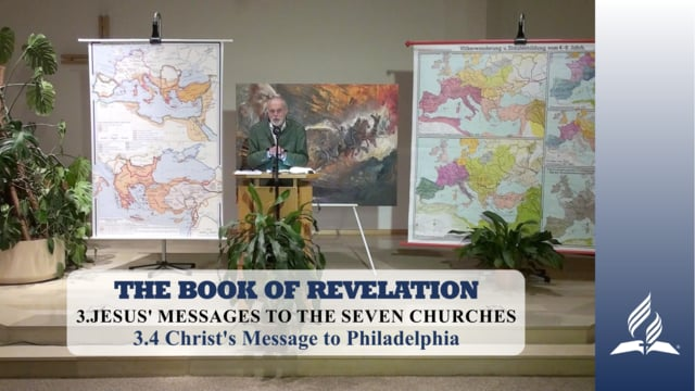 3.4 Christ's Message to Philadelphia – JESUS' MESSAGES TO THE SEVEN CHURCHES | Pastor Kurt Piesslinger, M.A.
