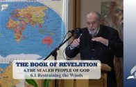 6.1 Restraining the Winds – THE SEALED PEOPLE OF GOD | Pastor Kurt Piesslinger, M.A.
