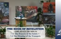 7.1 The Prayers of the Saints + 7.2 The Meaning of the Trumpets – THE SEVEN TRUMPETS   Pastor Kurt Piesslinger, M.A.