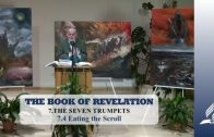 7.4 Eating the Scroll – THE SEVEN TRUMPETS | Pastor Kurt Piesslinger, M.A.