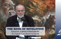 8.2 Satan Cast Down to Earth – SATAN, A DEFEATED ENEMY   Pastor Kurt Piesslinger, M.A.