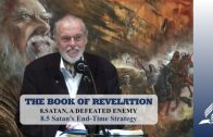 8.5 Satan's End-Time Strategy – SATAN, A DEFEATED ENEMY   Pastor Kurt Piesslinger, M.A.