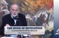 12.6 Summary – JUDGMENT ON BABYLON   Pastor Kurt Piesslinger, M.A.