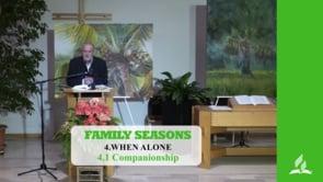 4.1 Companionship – WHEN ALONE | Pastor Kurt Piesslinger, M.A.