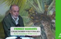 5.3 Correction With Love – WISE WORDS FOR FAMILIES | Pastor Kurt Piesslinger, M.A.