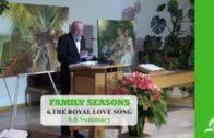 6.6 Summary – THE ROYAL LOVE SONG   Pastor Kurt Piesslinger, M.A.