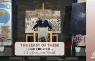 1.2 A Complete World – GOD CREATED … | Pastor Kurt Piesslinger, M.A.