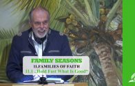 "11.1 ""Hold Fast What Is Good"" – FAMILIES OF FAITH 