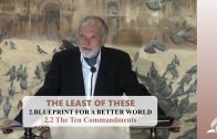 2.2 The Ten Commandments – BLUEPRINT FOR A BETTER WORLD | Pastor Kurt Piesslinger, M.A.
