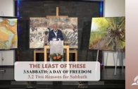 3.2 Two Reasons for Sabbath – SABBATH: A DAY OF FREEDOM | Pastor Kurt Piesslinger, M.A.