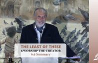 6.6 Summary – WORSHIP THE CREATOR | Pastor Kurt Piesslinger, M.A.