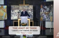 7.1 Mary's Song – JESUS ANF THOSE IN NEED | Pastor Kurt Piesslinger, M.A.