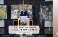 7.6 Summary – JESUS AND THOSE IN NEED | Pastor Kurt Piesslinger, M.A.