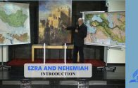 Introduction – EZRA AND NEHEMIAH | Pastor Kurt Piesslinger, M.A.