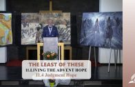11.4 Judgment Hope – LIVING THE ADVENT HOPE | Pastor Kurt Piesslinger, M.A.