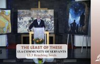 13.3 Reaching Souls – A COMMUNITY OF SERVANTS | Pastor Kurt Piesslinger, M.A.