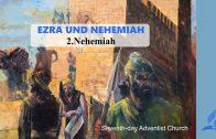 2.NEHEMIAH – EZRA AND NEHEMIAH | Pastor Kurt Piesslinger, M.A.