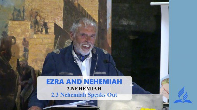 2.3 Nehemiah Speaks Out – NEHEMIAH | Pastor Kurt Piesslinger, M.A.