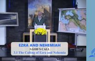 3.1 The Calling of Ezra and Nehemiah – GOD'S CALL | Pastor Kurt Piesslinger, M.A.