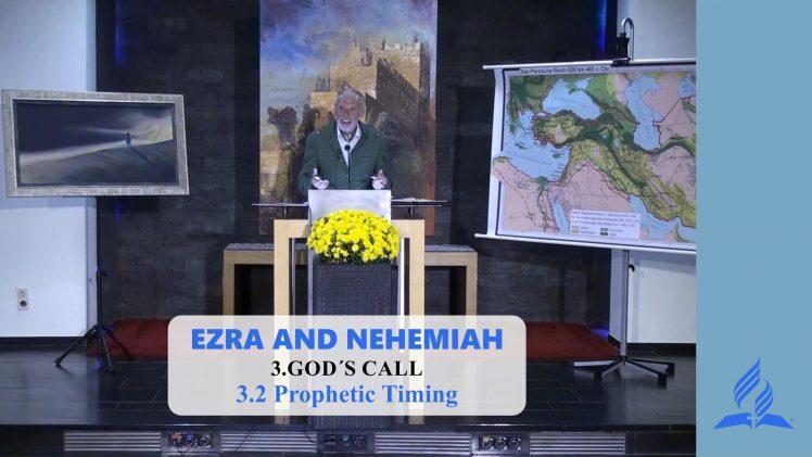 3.2 Prophetic Timing – GOD'S CALL | Pastor Kurt Piesslinger, M.A.