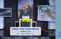 3.4 God`s Election – GOD'S CALL | Pastor Kurt Piesslinger, M.A.