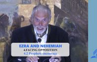 4.2 Prophets encourage – FACING OPPOSITION | Pastor Kurt Piesslinger, M.A.