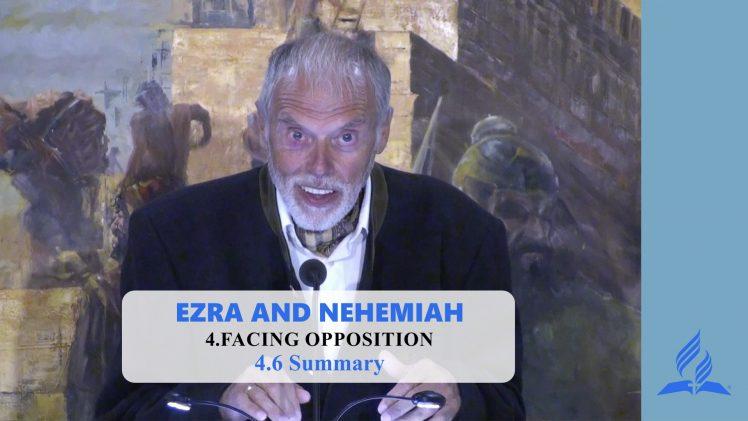 4.6 Summary – FACING OPPOSITION | Pastor Kurt Piesslinger, M.A.