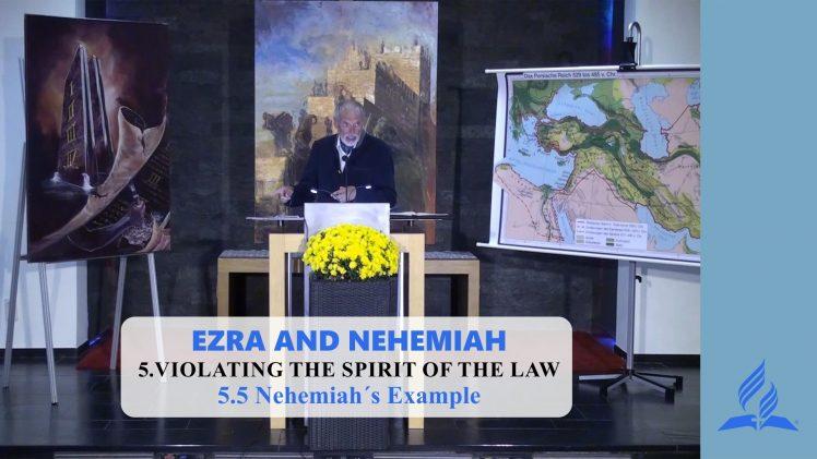 5.5 Nehemiah´s Example – VIOLATING THE SPIRIT OF THE LAW | Pastor Kurt Piesslinger, M.A.