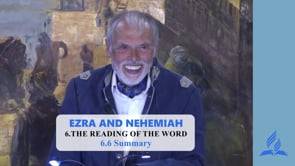 6.6 Summary – THE READING OF THE WORD | Pastor Kurt Piesslinger, M.A.
