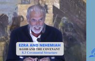8.3 Covenantal Structure – GOD AND THE COVENANT | Pastor Kurt Piesslinger, M.A.