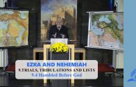 9.4 Humbled Before God – TRIALS, TRIBULATIONS AND LISTS | Pastor Kurt Piesslinger, M.A.