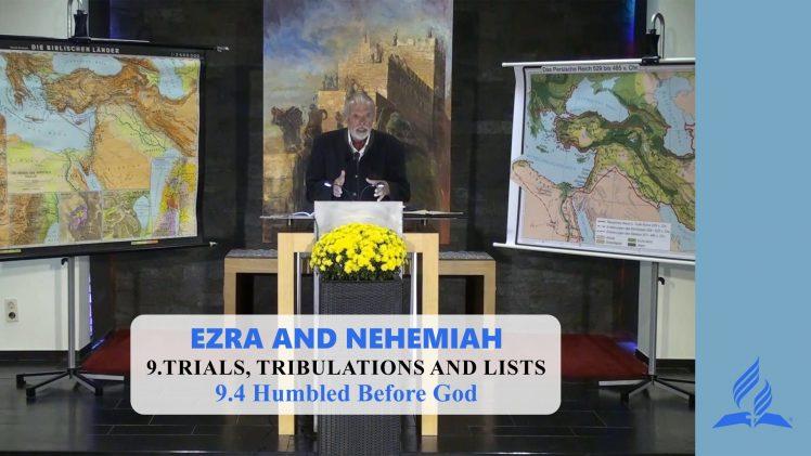 9.4 Humbled Before God – TRIALS, TRIBULATIONS AND LISTS | Pastor Kurt Piesslinger, M.A.