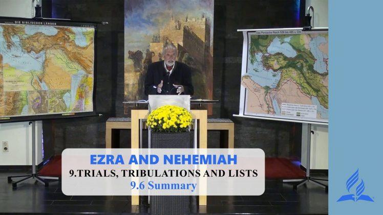 9.6 Summary – TRIALS, TRIBULATIONS AND LISTS | Pastor Kurt Piesslinger, M.A.