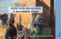 11.BACKSLIDDEN PEOPLE – EZRA AND NEHEMIAH | Pastor Kurt Piesslinger, M.A.