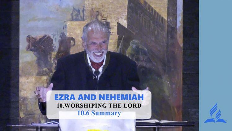10.6 Summary – WORSHIPING THE LORD | Pastor Kurt Piesslinger, M.A.