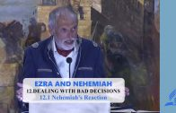 12.1 Nehemiah's Reaction – DEALING WITH BAD DECISIONS | Pastor Kurt Piesslinger, M.A.
