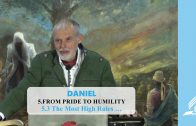 5.3 The Most High Rules – FROM PRIDE TO HUMILITY | Pastor Kurt Piesslinger, M.A.
