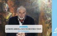 6.6 Summary – FROM ARROGANCE TO DESTRUCTION | Pastor Kurt Piesslinger, M.A.