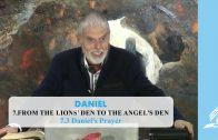 7.3 Daniel's Prayer – FROM THE LIONS' DEN TO THE ANGEL'S DEN | Pastor Kurt Piesslinger, M.A.