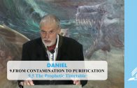 9.5 The Prophetic Timetable – FROM CONTAMINATION TO PURIFICATION | Pastor Kurt Piesslinger, M.A.